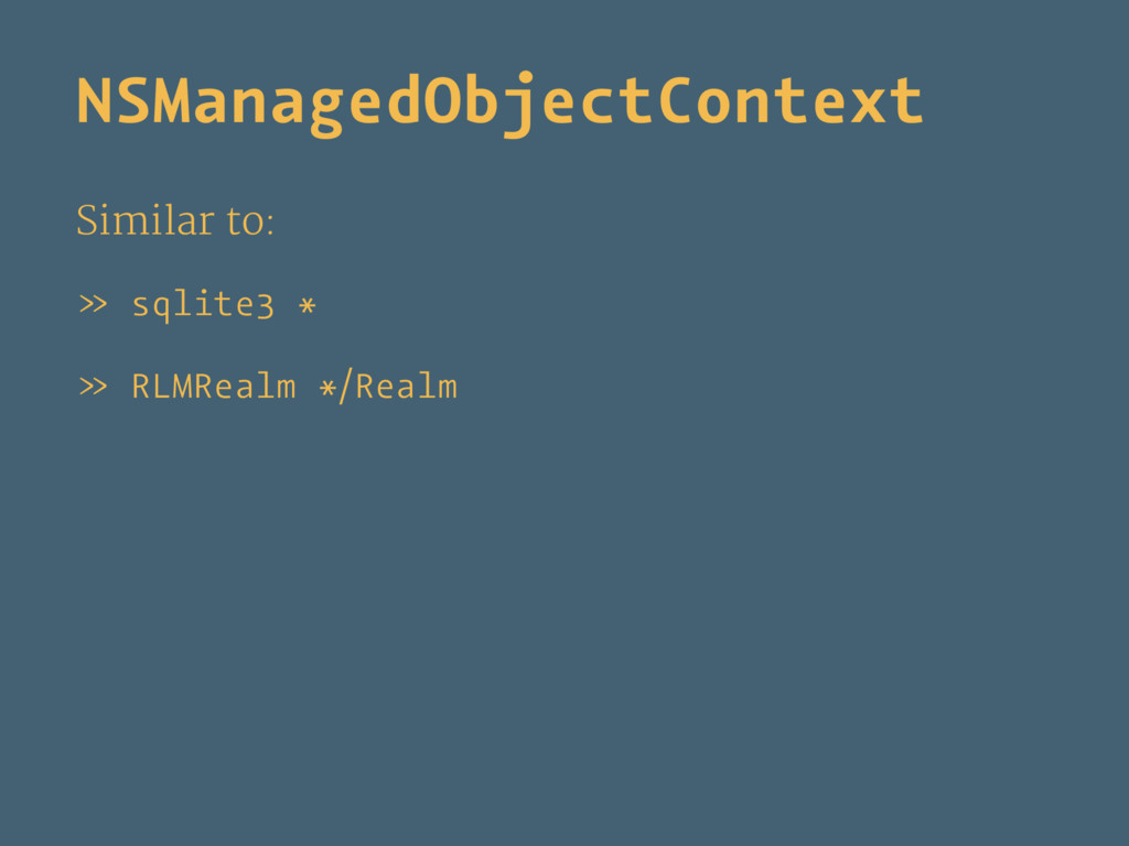 NSManagedObjectContext Similar to: » sqlite3 * ...