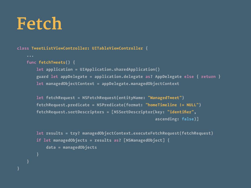 Fetch class TweetListViewController: UITableVie...