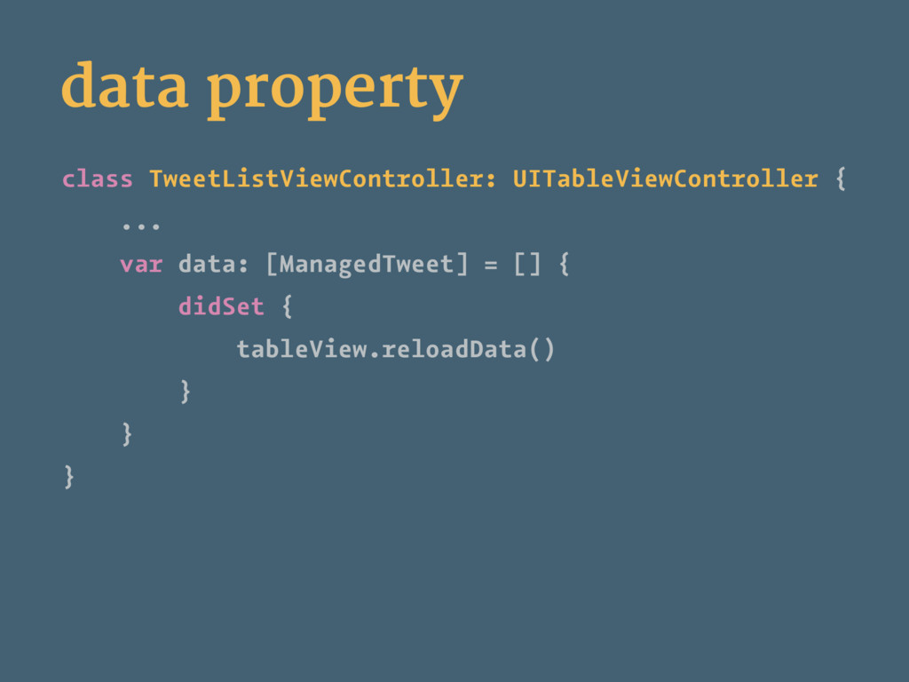 data property class TweetListViewController: UI...