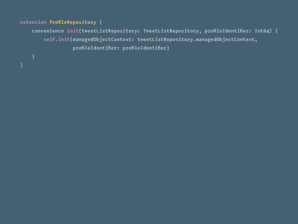 extension ProfileRepository { convenience init(t...