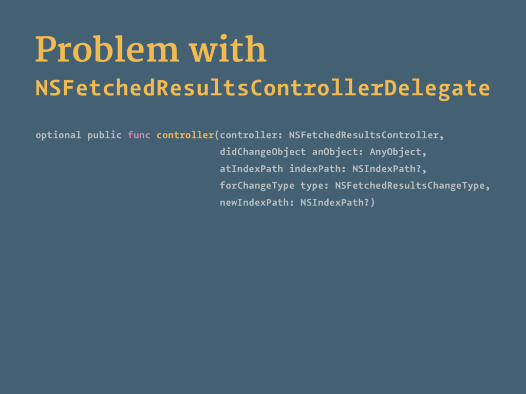 Problem with NSFetchedResultsControllerDelegate...