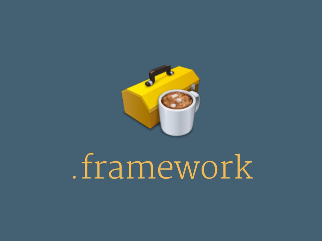 .framework