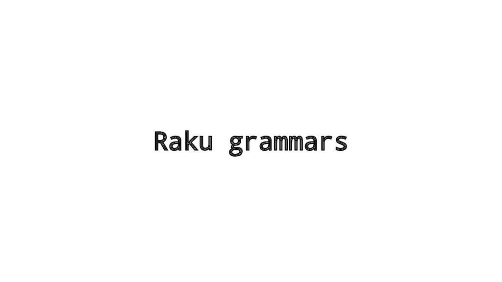 Raku grammars