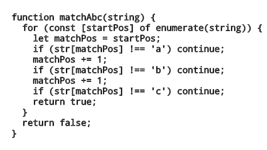function matchAbc(string) { for (const [startPo...