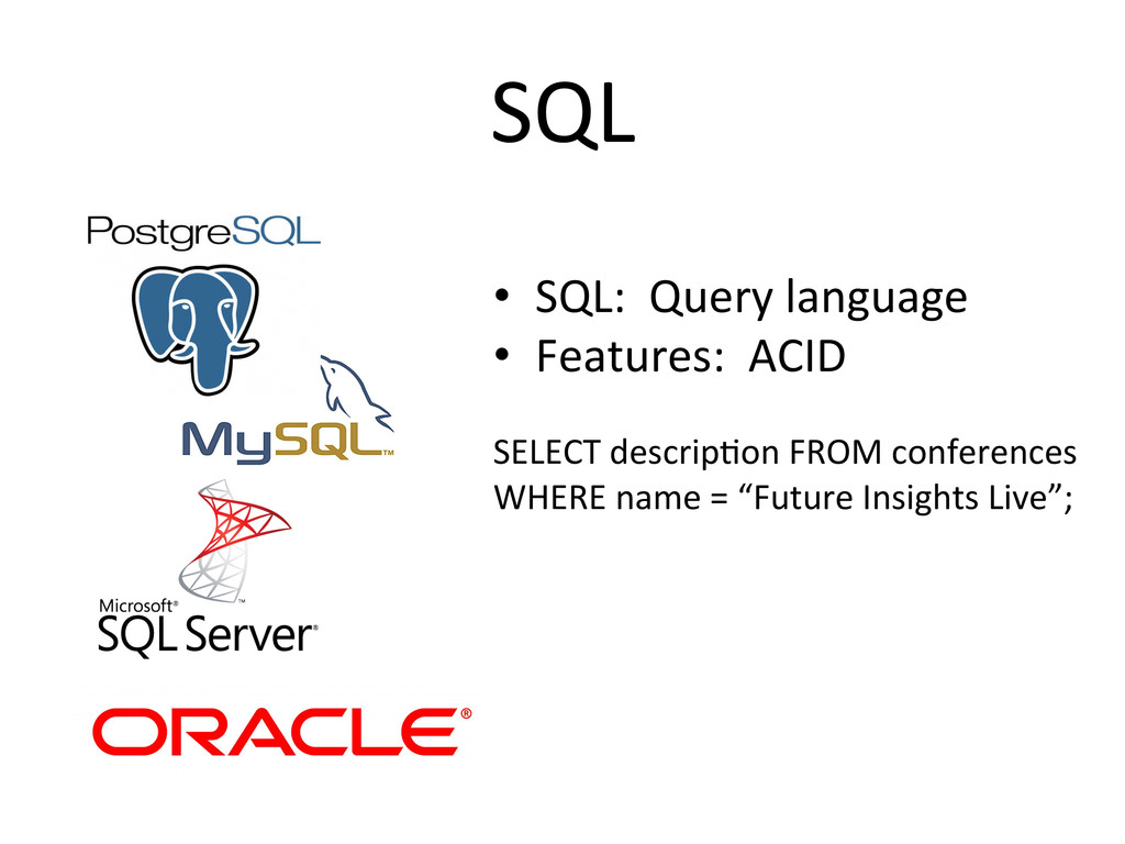 SQL  • SQL:  Query language  •...