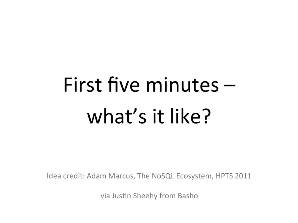 First five minutes –   what's ...