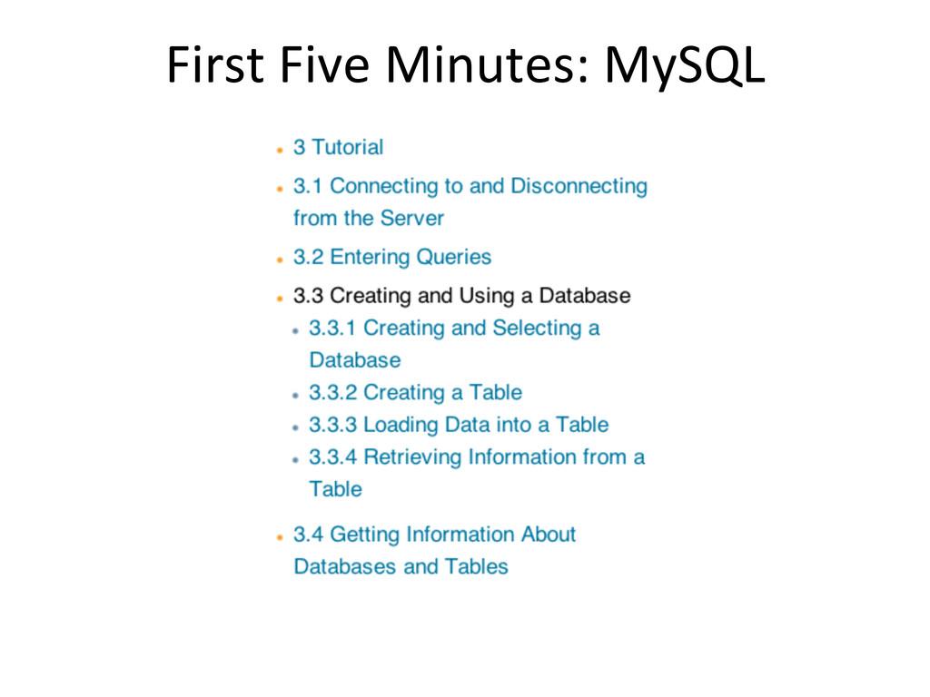 First Five Minutes: MySQL