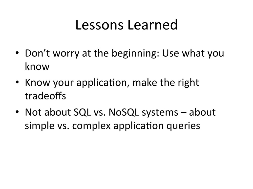 Lessons Learned  • Don't worry at...