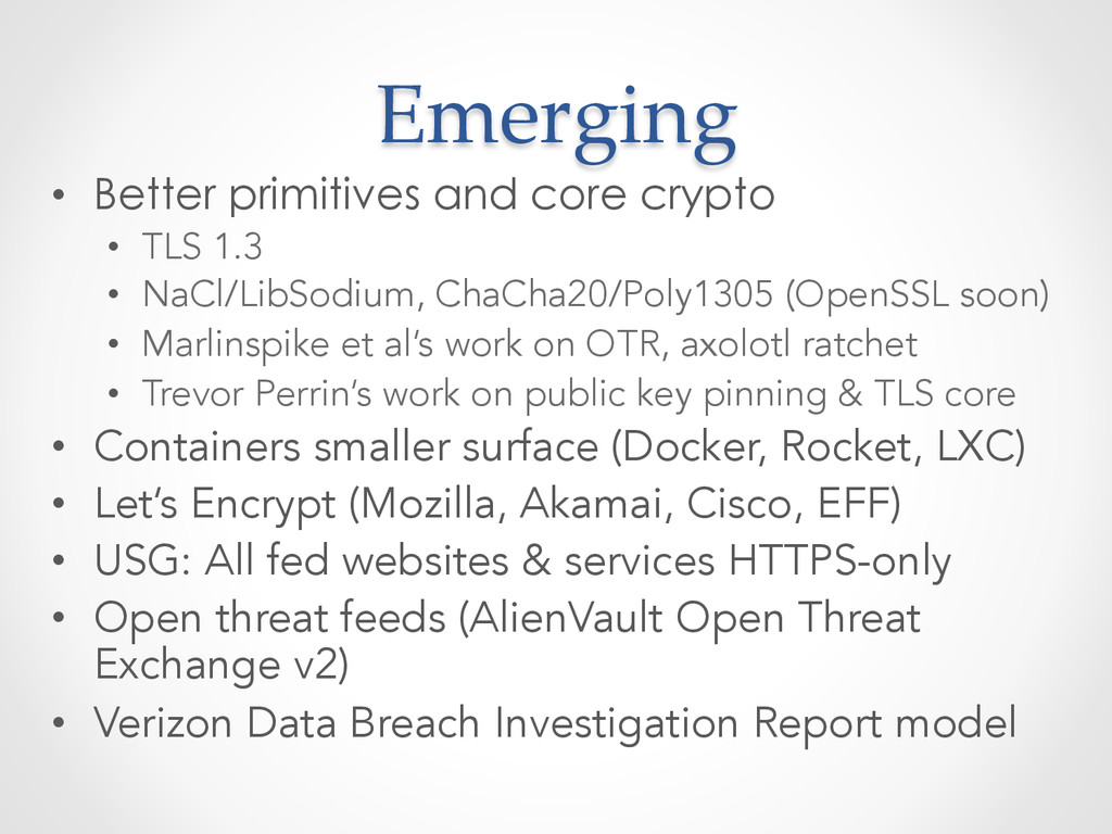 Emerging • Better primitives and core crypto...
