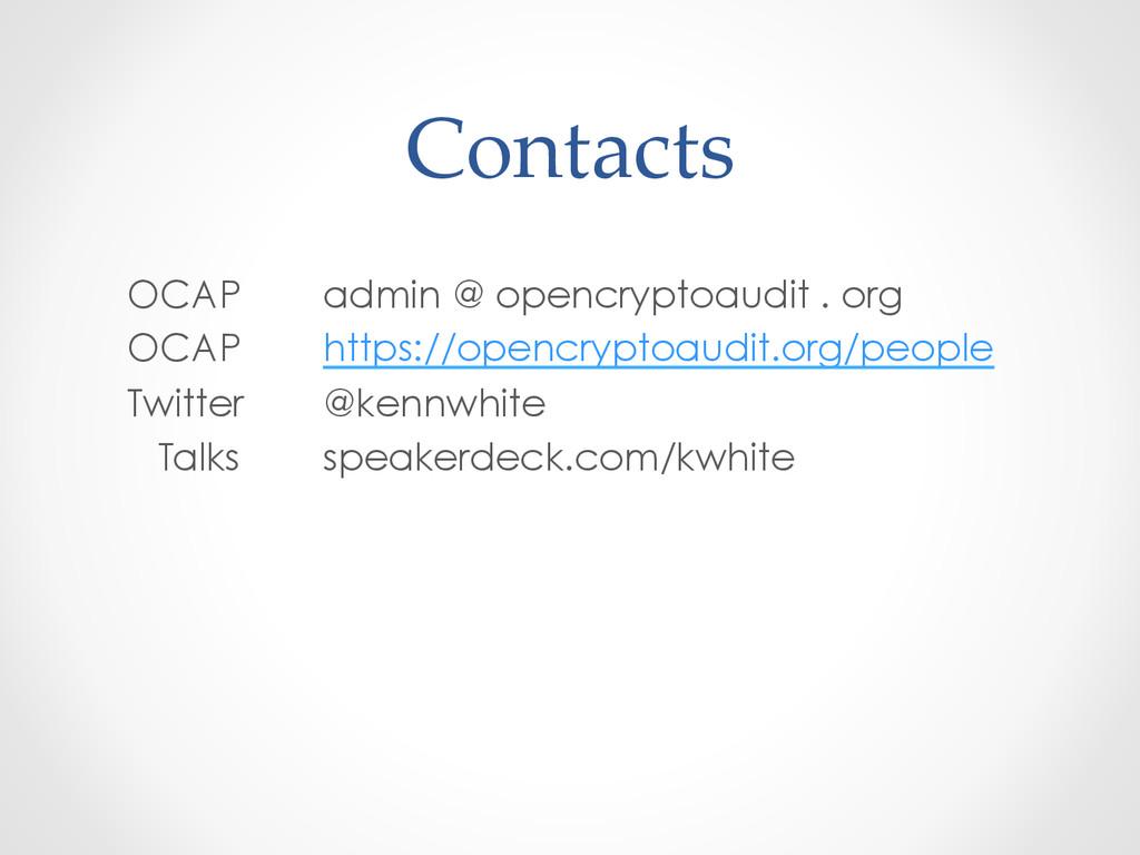 Contacts OCAP admin @ opencryptoaudit . org O...
