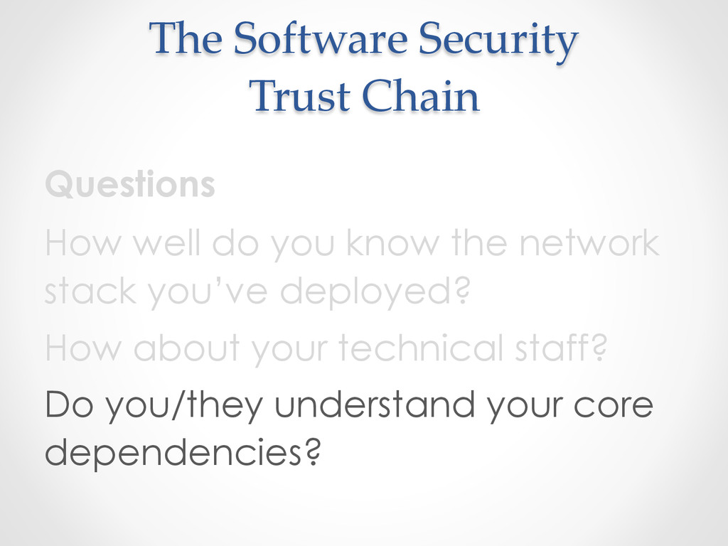 The Software Security  Trust Chain Questi...