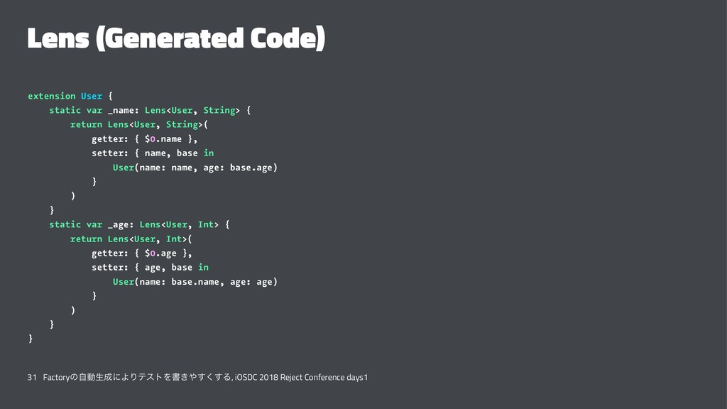 Lens (Generated Code) extension User { static v...