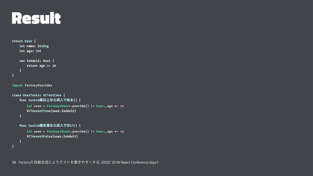 Result struct User { let name: String let age: ...
