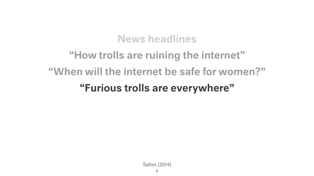 "Salon (2014) ""Furious trolls are everywhere"" ""W..."