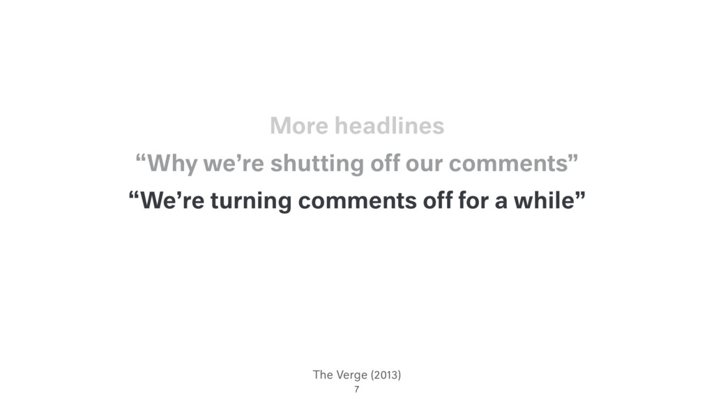 """The Verge (2013) """"We're turning comments off fo..."""