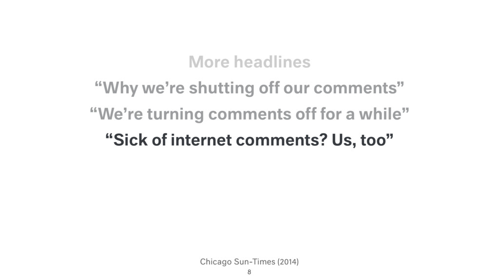 """Chicago Sun-Times (2014) """"Sick of internet comm..."""
