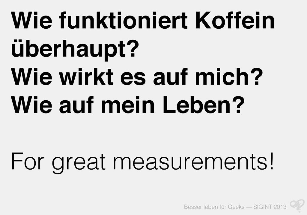 Besser leben für Geeks — SIGINT 2013 Wie funkti...
