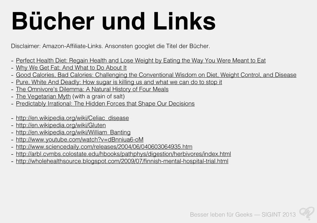 Besser leben für Geeks — SIGINT 2013 Bücher und...