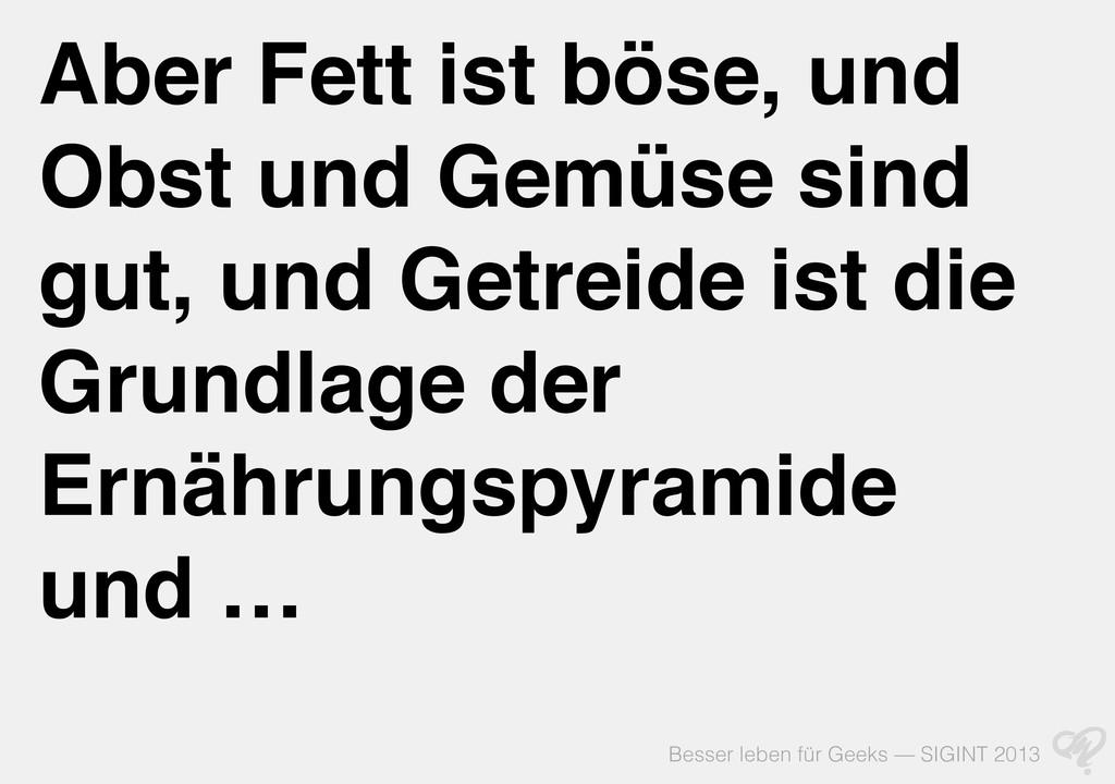 Besser leben für Geeks — SIGINT 2013 Aber Fett ...
