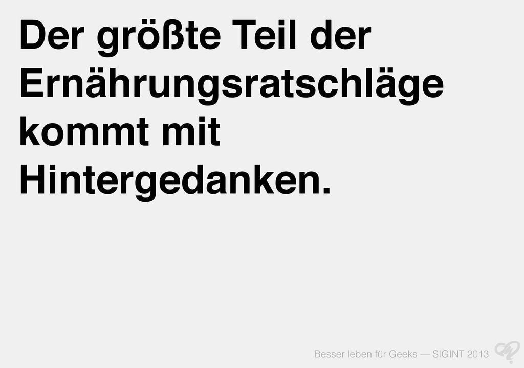 Besser leben für Geeks — SIGINT 2013 Der größte...