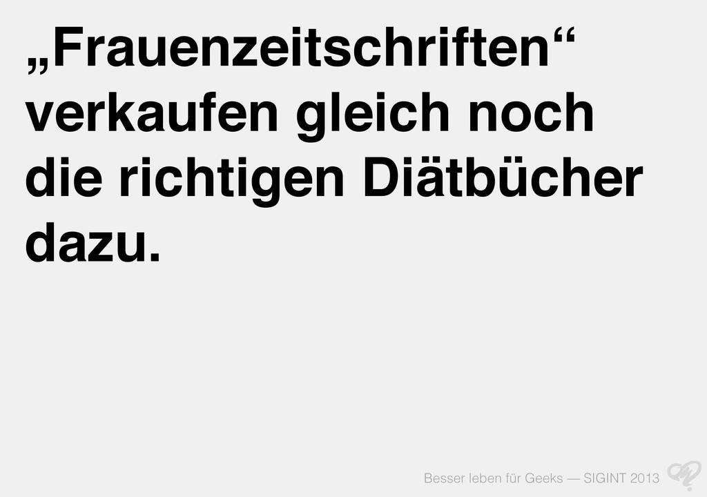 """Besser leben für Geeks — SIGINT 2013 """"Frauenzei..."""