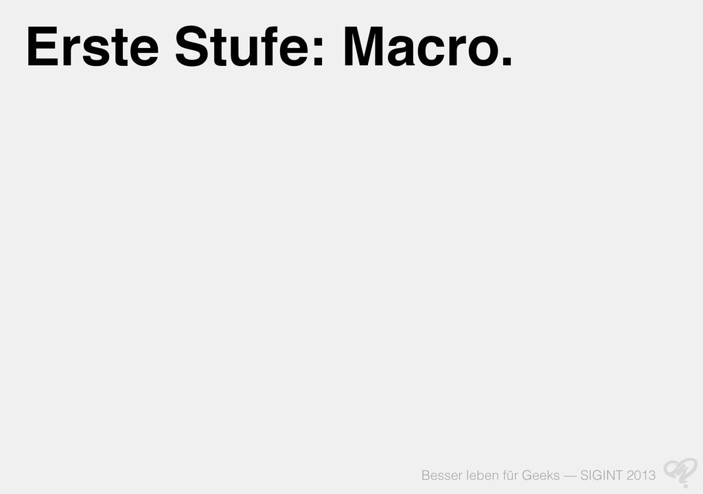 Besser leben für Geeks — SIGINT 2013 Erste Stuf...