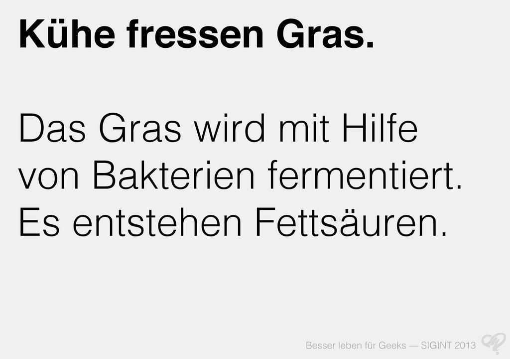 Besser leben für Geeks — SIGINT 2013 Kühe fress...