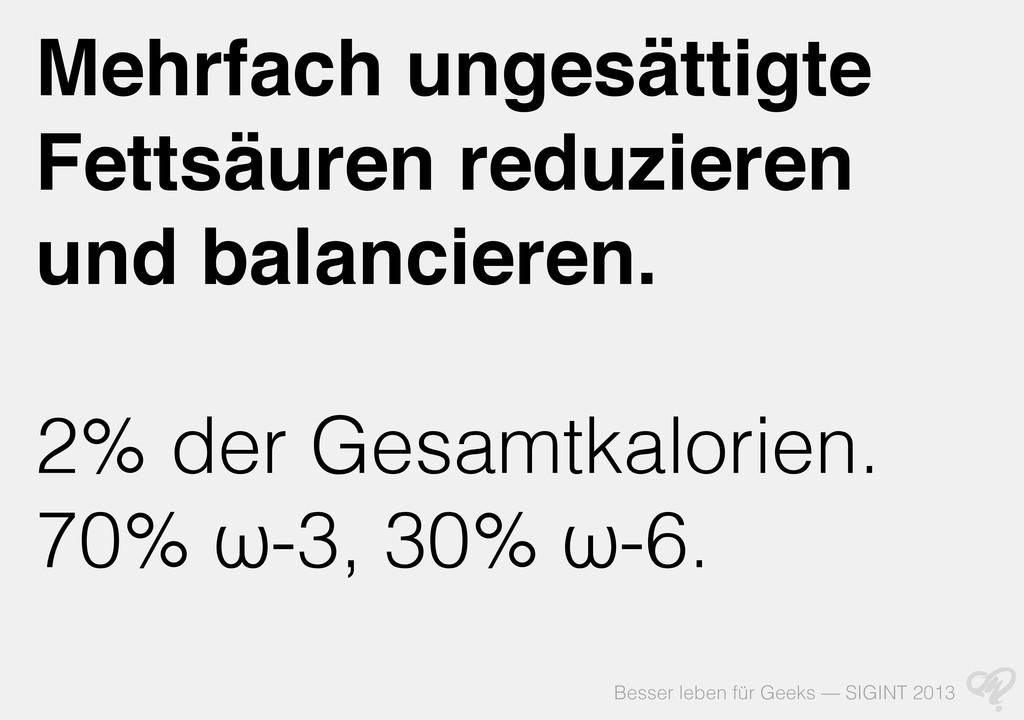 Besser leben für Geeks — SIGINT 2013 Mehrfach u...
