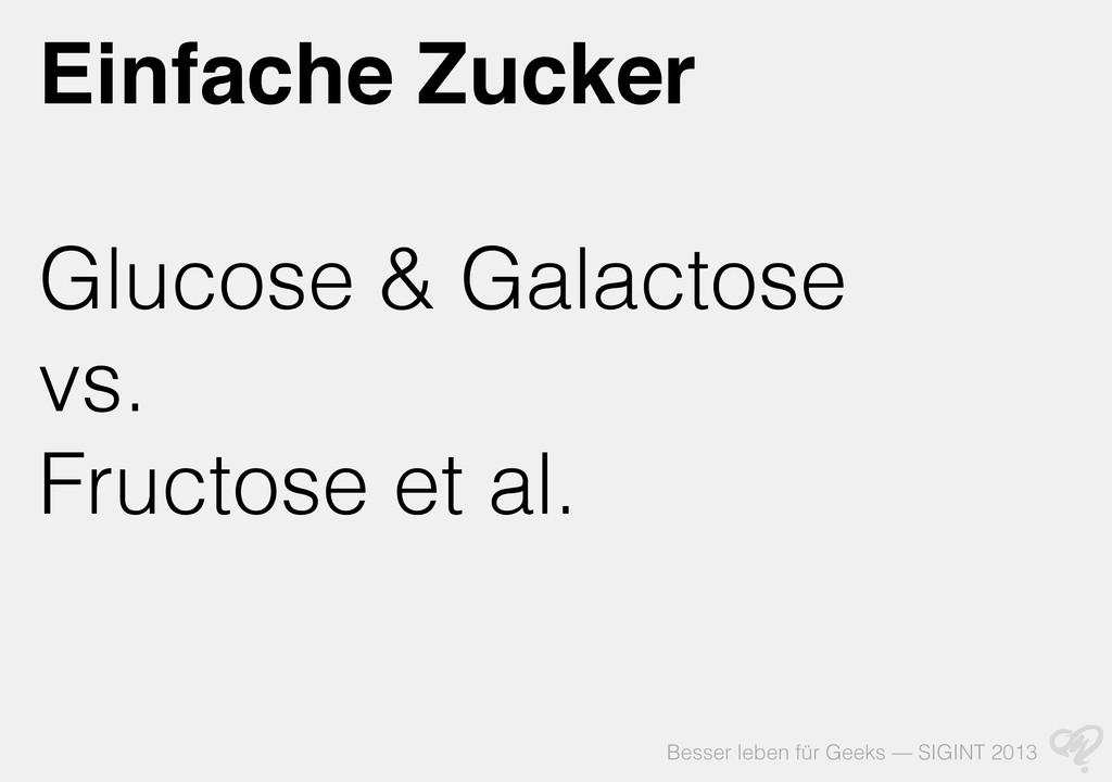 Besser leben für Geeks — SIGINT 2013 Einfache Z...