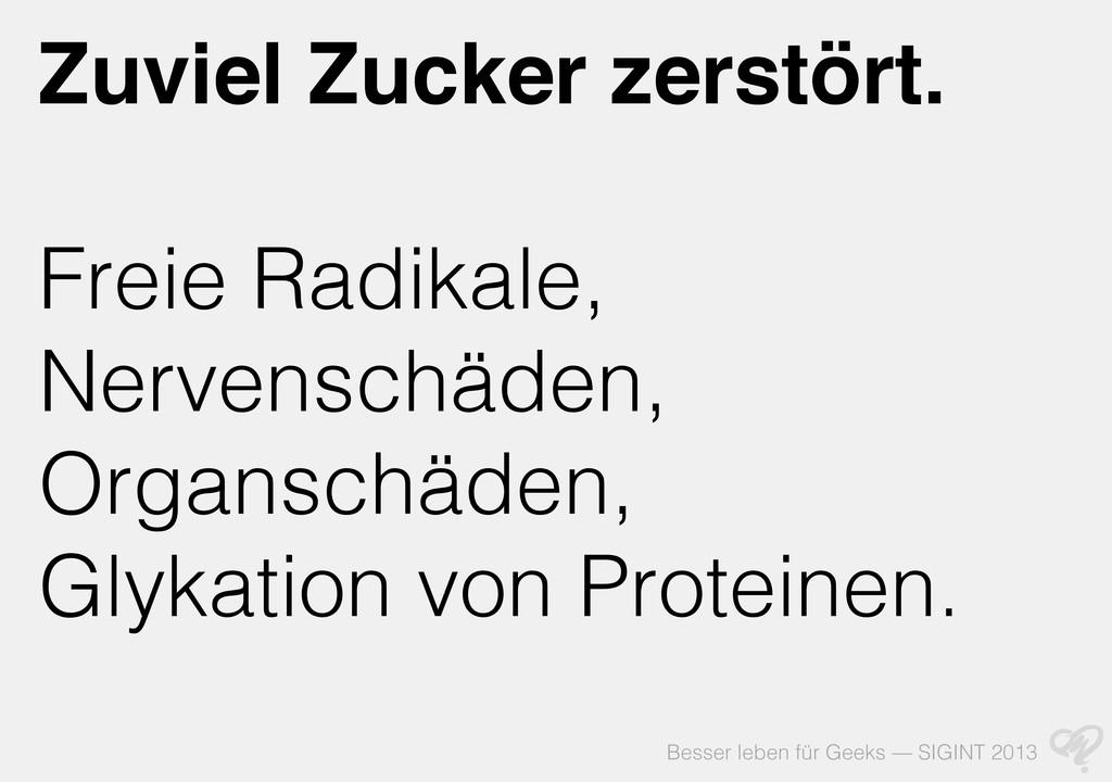 Besser leben für Geeks — SIGINT 2013 Zuviel Zuc...