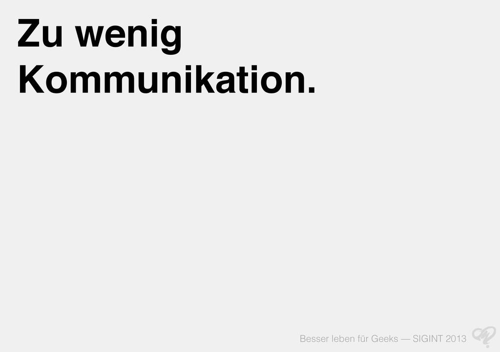 Besser leben für Geeks — SIGINT 2013 Zu wenig K...