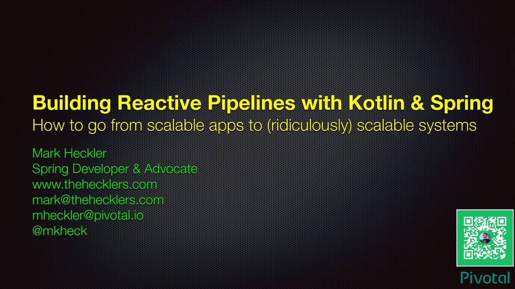 Building Reactive Pipelines with Kotlin & Sprin...