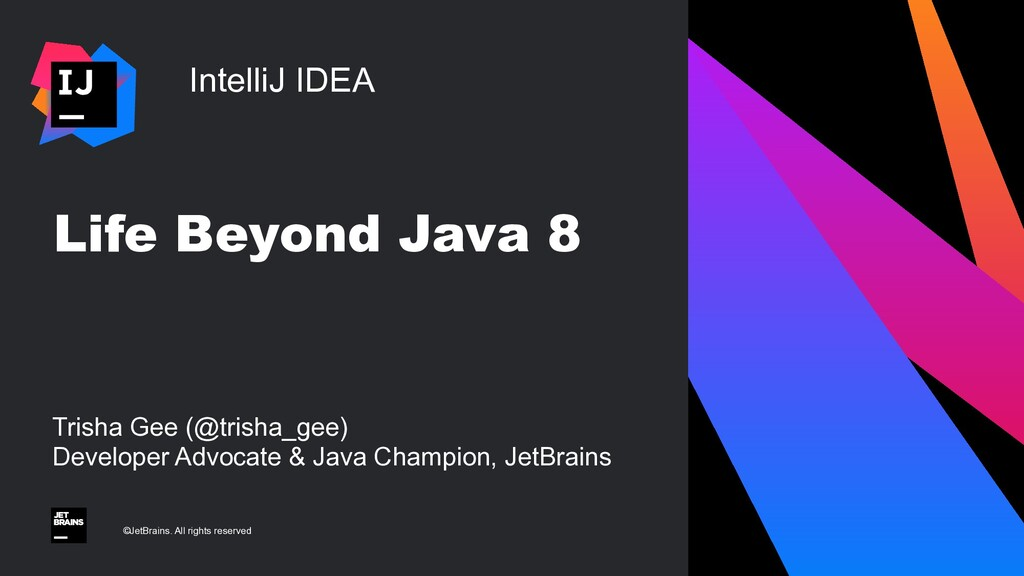 IntelliJ IDEA ©JetBrains. All rights reserved L...