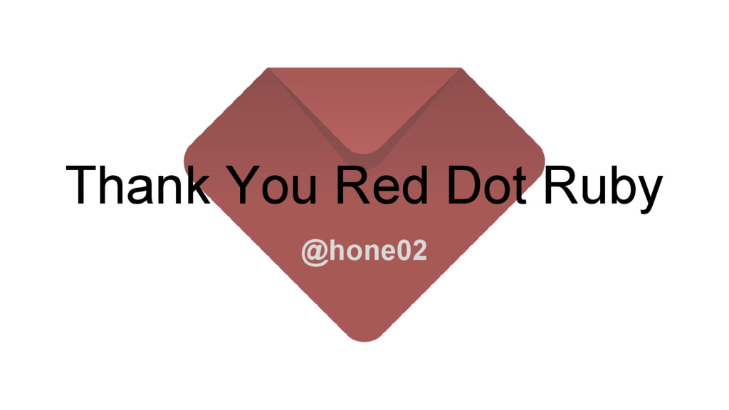 Thank You Red Dot Ruby @hone02