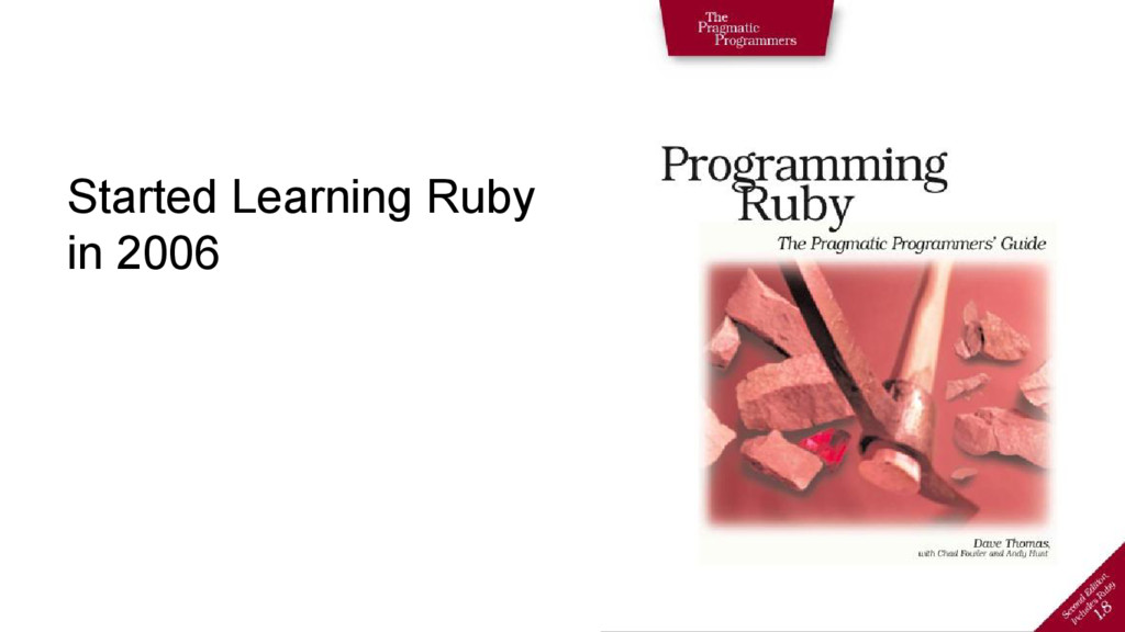 Started Learning Ruby in 2006