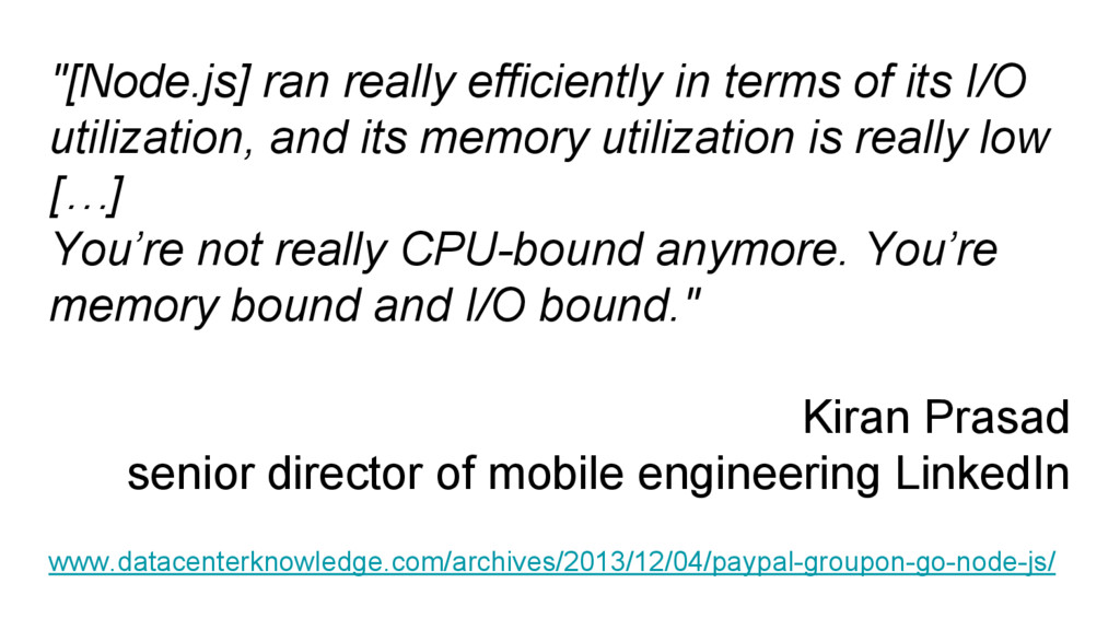 """[Node.js] ran really efficiently in terms of i..."
