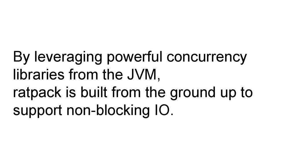 By leveraging powerful concurrency libraries fr...