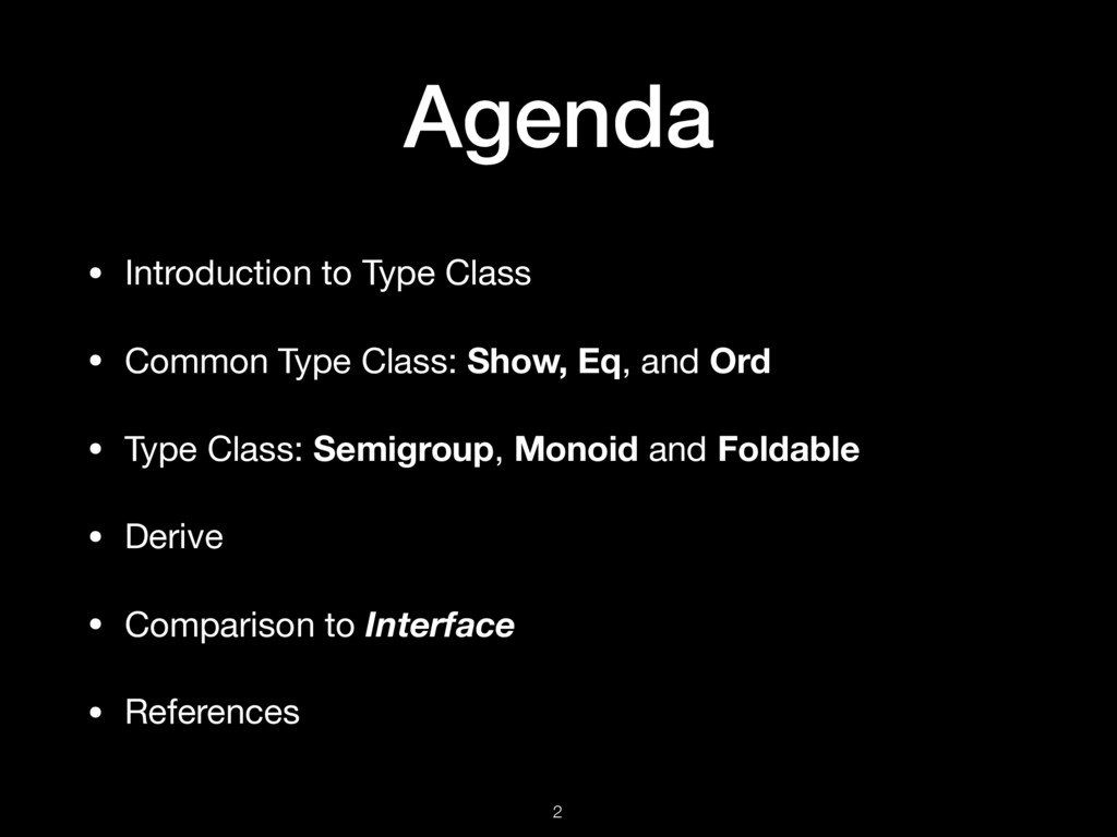 Agenda • Introduction to Type Class  • Common T...
