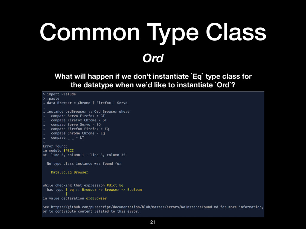Common Type Class 21 Ord What will happen if we...