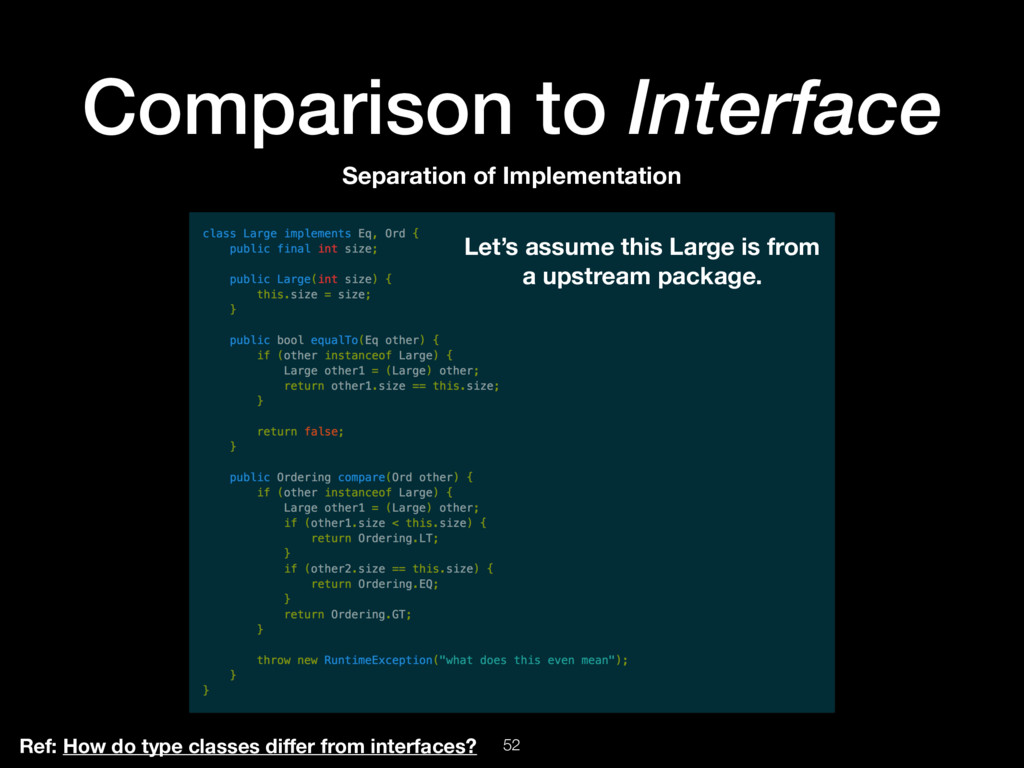 52 Comparison to Interface Ref: How do type cla...