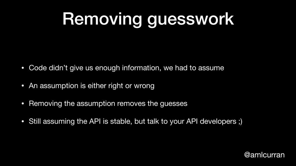 @amlcurran Removing guesswork • Code didn't giv...