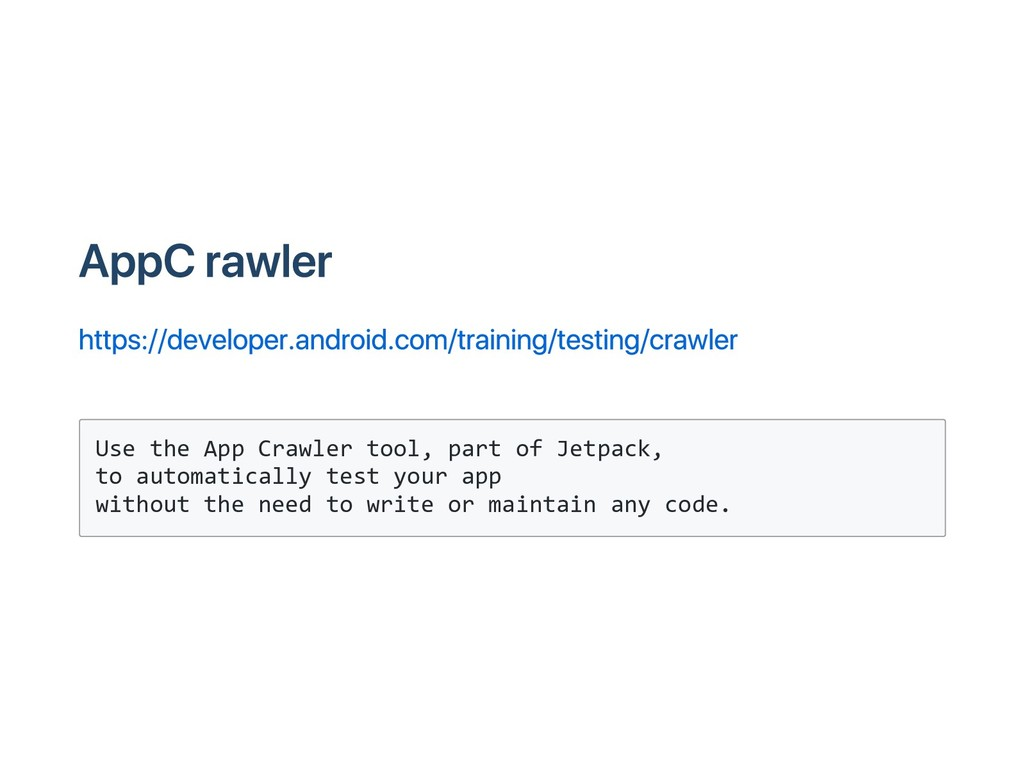 App Crawler https://developer.android.com/train...
