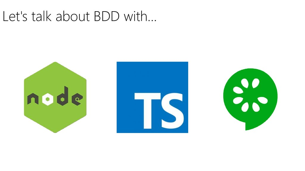 Let's talk about BDD with…