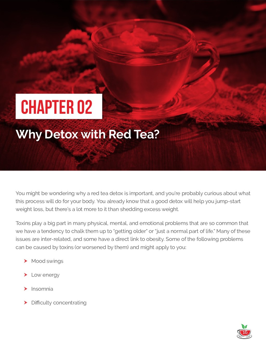 16 Chapter 02: Why Detox with Red Tea? Why Deto...