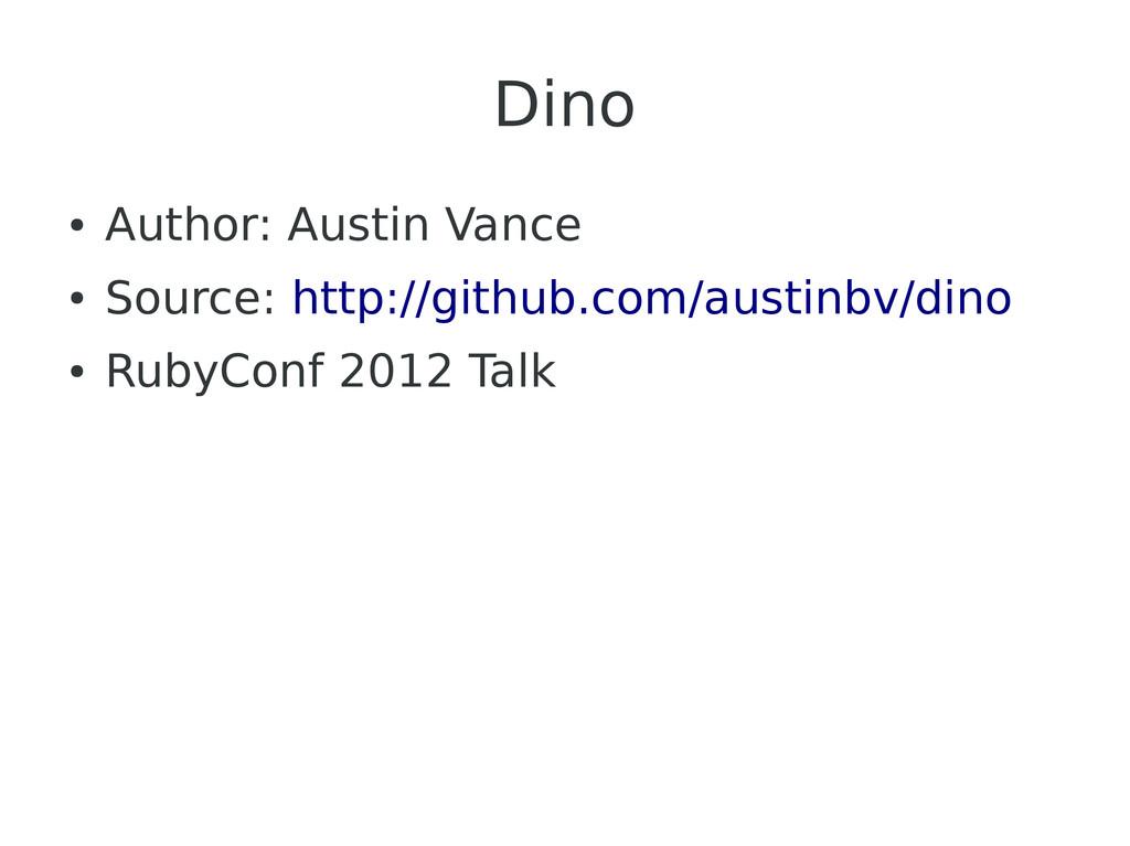 Dino ● Author: Austin Vance ● Source: http://gi...