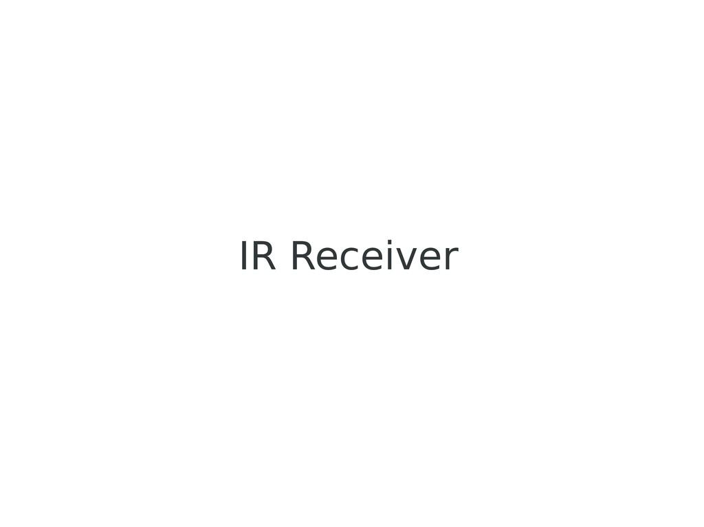 IR Receiver