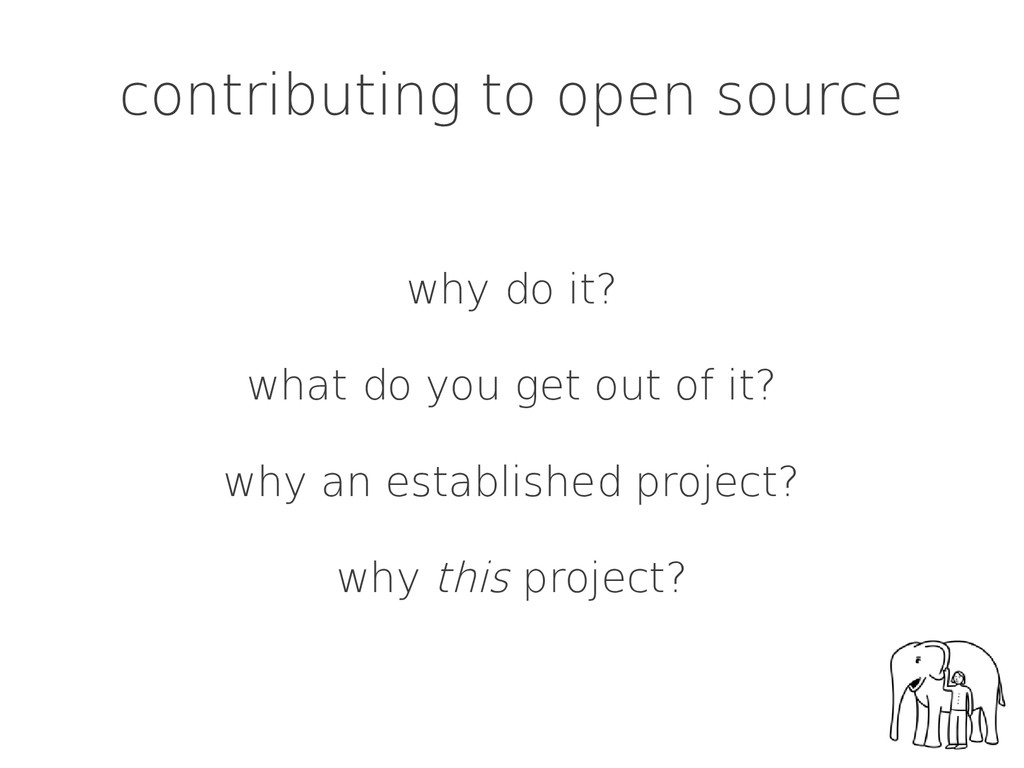 contributing to open source why do it? what do ...