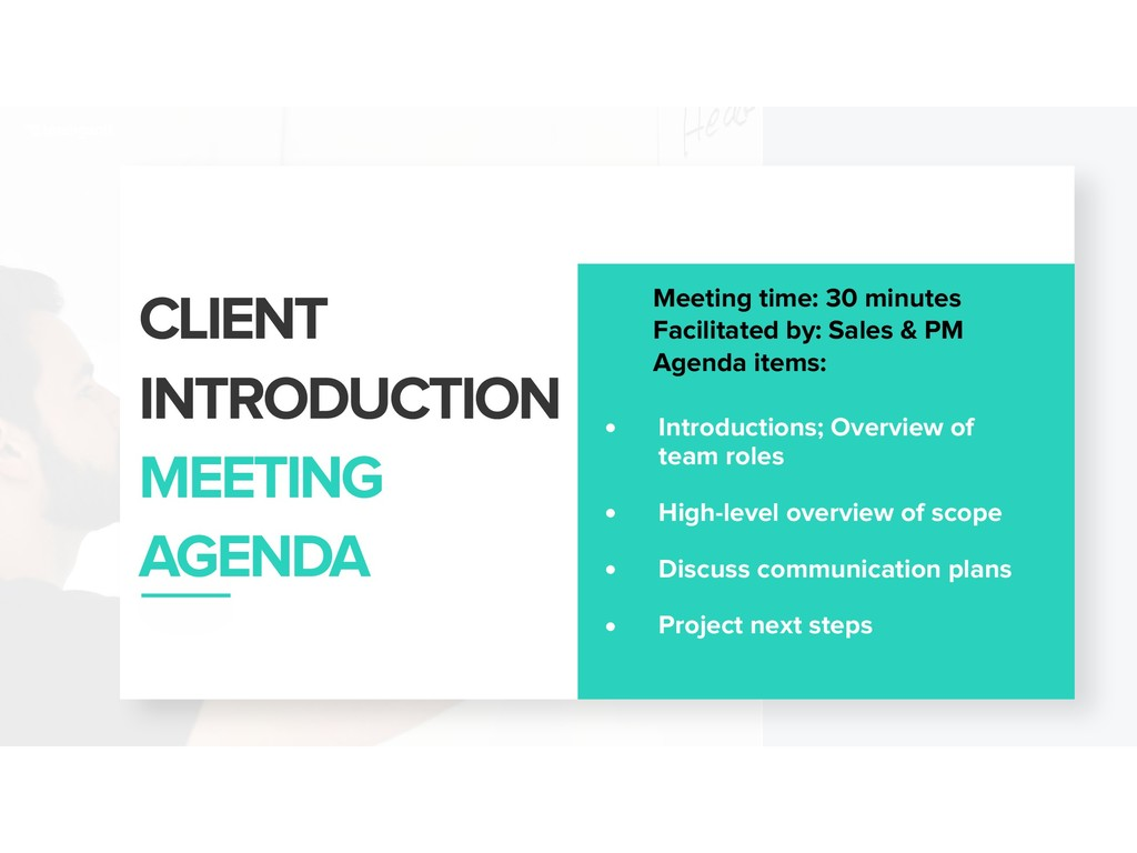 CLIENT INTRODUCTION MEETING AGENDA • Introduct...
