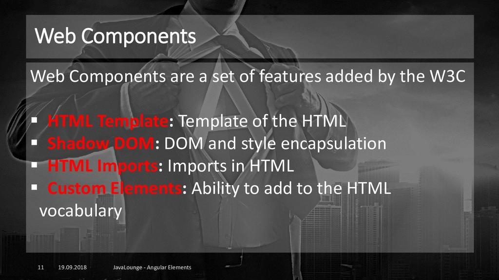 Web Components 19.09.2018 JavaLounge - Angular ...