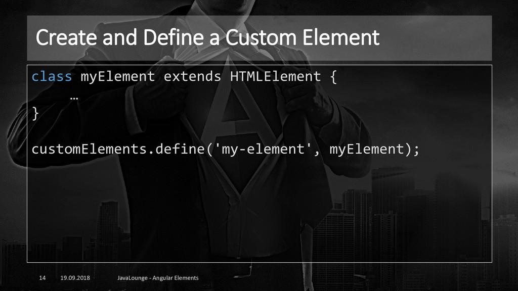 Create and Define a Custom Element 19.09.2018 J...